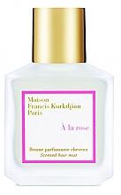 Parfums et Produits cosmétiques Maison Francis Kurkdjian A La Rose - Spray parfumé pour cheveux