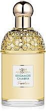 Parfums et Produits cosmétiques Guerlain Aqua Allegoria Bergamote Calabria - Eau de Toilette