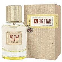 Parfums et Produits cosmétiques Big Star Indeed - Eau de parfum
