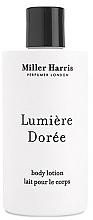 Parfums et Produits cosmétiques Miller Harris Lumiere Doree - Lotion pour le corps