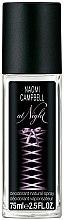 Parfums et Produits cosmétiques Naomi Campbell At Night - Déodorant avec vaporisateur pour corps