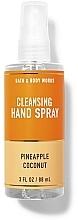 Parfums et Produits cosmétiques Spray pour mains, ananas et noix de coco - Bath And Body Works Cleansing Hand Spray Pineapple Coconut