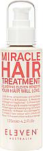 Parfums et Produits cosmétiques Traitement pour cheveux - Eleven Australia Miracle Hair Treatment