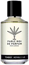 Parfums et Produits cosmétiques Parle Moi De Parfum Tomboy Neroli/65 - Eau de Parfum