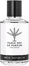 Parfums et Produits cosmétiques Parle Moi De Parfum Orris Tattoo/29 - Eau de Parfum