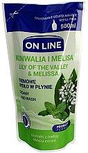 Parfums et Produits cosmétiques Savon liquide à l'extrait de muguet et de mélisse - On Line Lilly of The Valley & Melissa Creamy Hand Wash (recharge)