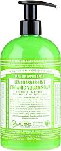 Parfums et Produits cosmétiques Savon liquide bio au sucre, Citronnelle et Lime - Dr. Bronner's Organic Sugar Soap Lemongrass Lime