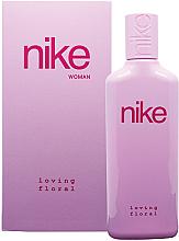 Parfums et Produits cosmétiques Nike Loving Floral Woman - Eau de Toilette
