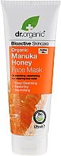 Parfums et Produits cosmétiques Masque au miel de Manuka pour visage - Dr. Organic Bioactive Skincare Organic Manuka Honey Face Mask
