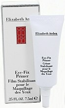 Parfums et Produits cosmétiques Base de fard à paupières - Elizabeth Arden Eye-Fix Primer