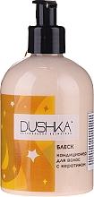 Parfums et Produits cosmétiques Après-shampooing à la kératine (avec distributeur) - Dushka