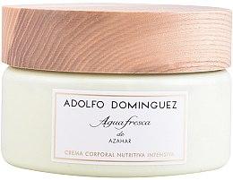 Parfums et Produits cosmétiques Adolfo Dominguez Agua Fresca de Azahar - Crème parfumée à l'orange, néroli et cèdre pour corps