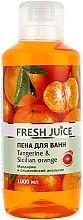 Parfums et Produits cosmétiques Mousse de bain à l'orange de Sicile et mandarine - Fresh Juice Tangerine and Sicilian