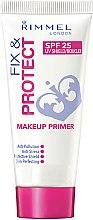 Parfums et Produits cosmétiques Base de maquillage - Rimmel Fix & Protect Makeup Primer SPF25