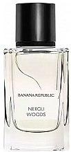 Parfums et Produits cosmétiques Banana Republic Neroli Woods - Eau de Parfum