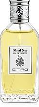 Parfums et Produits cosmétiques Etro Shaal Nur - Eau de Toilette