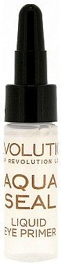 Base et fixateur de fard à paupières - Makeup Revolution Aqua Seal Liquid Eye Primer