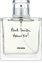 Parfums et Produits cosmétiques Paul Smith Hello You! - Eau de Toilette