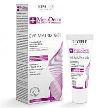 Parfums et Produits cosmétiques Gel contour des yeux - Revuele Mezoderm Eye Matrix Gel Eye Contour