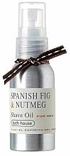 Parfums et Produits cosmétiques Bath House Spanish Fig and Nutmeg - Huile de rasage