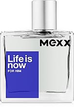 Parfums et Produits cosmétiques Mexx Life is Now for Him - Eau de Toilette