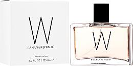 Parfums et Produits cosmétiques Banana Republic W - Eau de Parfum