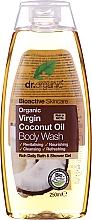 Parfums et Produits cosmétiques Gel lavant à l'huile de coco bio pour corps - Dr. Organic Bioactive Skincare Organic Coconut Virgin Oil Body Wash