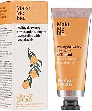Parfums et Produits cosmétiques Gommage bio aux acides végétaux pour visage - Make Me Bio Orange Energy Face Peeling With Vegetal Acids